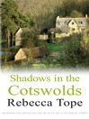 Shadows in the Cotswolds (eBook): Thea Osborne Series, Book 11