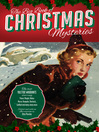 The Big Book of Christmas Mysteries (eBook): The Most Complete Collection of Yuletide Whodunits Ever Assembled