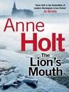 The Lion's Mouth (eBook): Hanne Wilhelmsen Series, Book 4