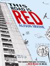 This Road is Red (eBook)