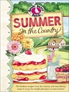 Summer in the Country (eBook): The Freshest Recipes from the Country and Easy-breezy Ways to Enjoy the Simple Pleasures of Summertime!