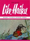 Like Haiku (eBook): Haiku, Tanka, Other Verse
