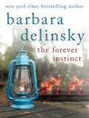 The Forever Instinct (eBook): Something Forever Series, Book 2