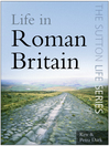 Life in Roman Britain (eBook)