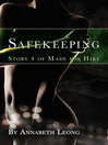 Safe Keeping (eBook): Made for Hire, Story 4