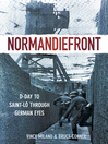 Normandiefront (eBook): D-day to Saint-lo Through German Eyes