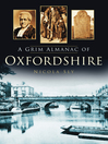 A Grim Almanac of Oxfordshire (eBook)