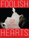 Foolish Hearts (eBook): New Gay Fiction