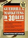 Guerrilla Marketing in 30 Days (eBook)