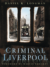 Criminal Liverpool (eBook)