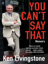 You Can't Say That (eBook): Memoirs