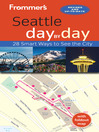Frommer's Seattle day by day (eBook)