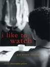 I Like to Watch (eBook): Gay Erotic Stories