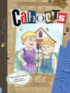 Cahoots (eBook): Aldo Zelnick Comic Novel Series, Book 3