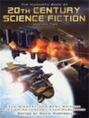 The Mammoth Book of 20th Century Science Fiction, Volume 2 (eBook)