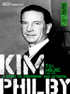 Kim Philby (eBook): The Unknown Story of the KGB's Master Spy