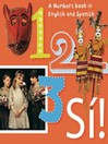 123 Si! (eBook): An Artistic Counting Book in English and Spanish