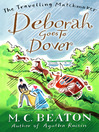 Deborah Goes to Dover (eBook): Traveling Matchmaker Series, Book 5