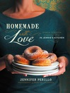 Homemade with Love (eBook): Simple Scratch Cooking from In Jennie's Kitchen
