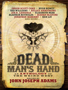 Dead Man's Hand (eBook): An Anthology of the Weird West