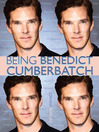 Being Benedict Cumberbatch (eBook)