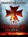The Templar Prophecy (eBook)