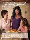 Fabulicious! (eBook): Teresa's Italian Family Cookbook