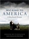 Walking to America (eBook)