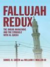 Fallujah Redux (eBook): The Anbar Awakening and the Struggle with Al-Qaeda