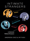 Intimate Strangers (eBook): Arendt, Marcuse, Solzhenitsyn, and Said in American Political Discourse