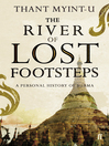 The River of Lost Footsteps (eBook): A Personal History of Burma