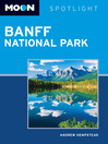 Moon Spotlight Banff National Park (eBook)