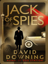 Jack of Spies (eBook): Jack McColl Series, Book 1