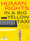 Human Rights in a Big Yellow Taxi (eBook)