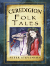 Ceredigion Folk Tales (eBook)