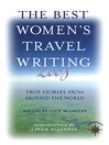 The Best Women's Travel Writing 2008 (eBook): True Stories from Around the World