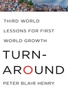 Turnaround (eBook): Third World Lessons for First World Growth