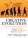 Creative Evolution (eBook): A Physicist's Resolution Between Darwinism and Intelligent Design