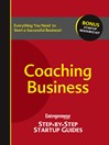 Coaching Business (eBook): Entrepreneur's Step by Step Startup Guide
