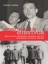 Honorable Survivor (eBook): Mao's China, McCarthy's America and the Persecution of John S. Service
