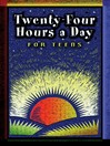 Twenty Four Hours a Day for Teens (eBook): Daily Meditations