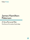 A Very Personal War (eBook): The Story of Cornelius Hawkridge