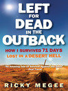 Left for Dead in the Outback (eBook): How I Survived 71 Days Lost in a Desert Hell