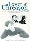 A Lover of Unreason (eBook): The Life and Tragic Death of Assia Wevill