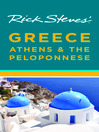 Rick Steves' Greece (eBook): Athens & the Peloponnese