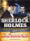 Mammoth Books Presents The Adventure of the Amateur Mendicant Society (eBook)