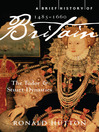 A Brief History of Britain, 1485-1660 (eBook)