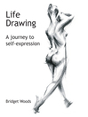 Life Drawing (eBook): A Journey to Self-Expression