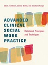 Advanced Clinical Social Work Practice (eBook): Relational Principles and Techniques
