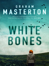White Bones (eBook): Katie Maguire Series, Book 1